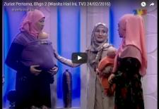 Zuriat Pertama, Bhgn 2 (Wanita Hari Ini, TV3 24/02/2016)